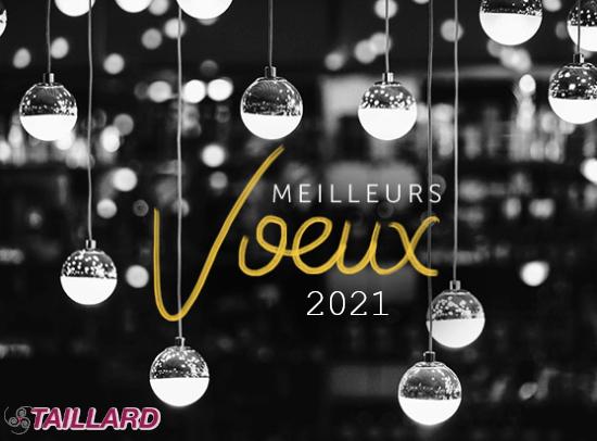 Les transports Taillard vous présentent leurs meilleurs voeux pour 2021